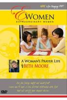 Extraordinary Women - A Woman's Prayer Life