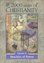 2000 Years of Christianity - Volume 2