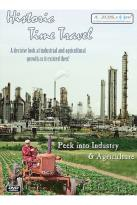 Historic Time Travel: Peek into Industry & Agriculture