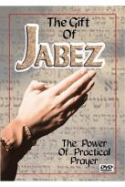 Gift of Jabez: The Power of Practical Prayer