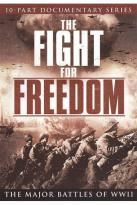 Fight for Freedom: The Major Battles of WWII