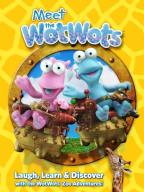 Meet The Wotwots
