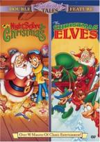 Night Before Christmas/The Christmas Elves - Double Feature