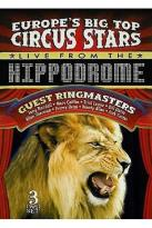Europe's Big Top Stars Live From the Hippodrome 3D