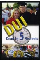DUI - Dead in 5 Seconds