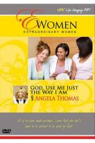 Extraordinary Women - God, Use Me Just The Way I Am