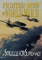 Fighter Aces of World War II: Struggle for Suprema