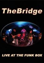 Bridge - Live at the Funk Box