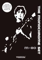 Monochrome Set: M-80