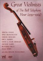Great Violinists of the Bell Telephone Hour