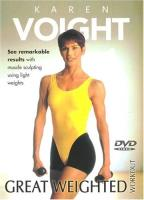 Karen Voight - Great Weighted Workout