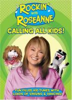 Rockin' with Roseanne - Calling All Kids!