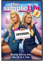 Simple Life 3: Interns