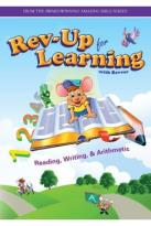 Rev-Up for Learning: Reading, Writing & Arithmetic