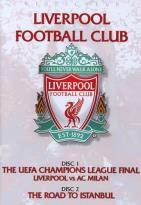 Liverpool F.C.: Liverpool vs. AC Milan/The Road To Istanbul