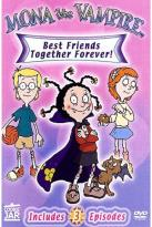 Mona the Vampire - Best Friends Forever