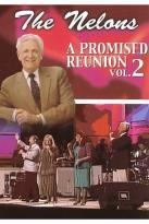 Nelons - A Promised Reunion Vol. 2