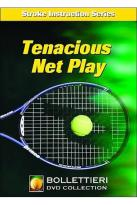 Nick Bollettieri's Stroke Instruction Series - Tenacious Net Play