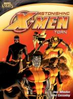 Marvel Knights: Astonishing X-Men - Torn