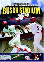 Millions of Cardinal Memories: Busch Stadium 1966-2005