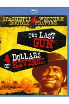 Spaghetti Western, Vol. 2: The Last Gun/Four Dollars of Revenge