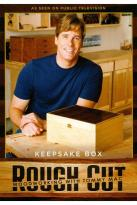 Rough Cut - Woodworking with Tommy Mac: Keepsake Box