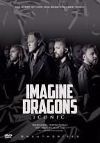Imagine Dragons: Iconic - Unauthorized