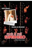 Rock and Roll Superhero