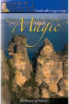 Grainger's World - Blue Mountains Magic