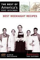 America's Test Kitchen: Best of America's Test Kitchen - Best Weeknight Recipes