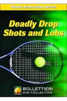 Nick Bollettieri's Stroke Instruction Series: Dead Drops Shot and Lobs