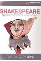 Teaching Systems Shakespeare Module 1 - Intro to Shakespeare