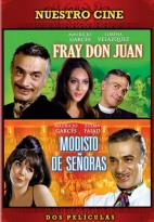Fray Don Juan/ Modisto De Senoras