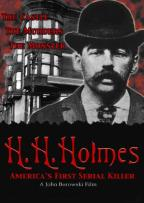 H.H. Holmes: The World's First Serial Killer