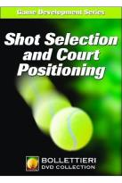 Nick Bollettieri's Game Development Series: Shot Selection and Court Positioning