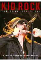 Kid Rock - The Complete Story