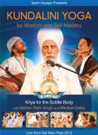 Kundalini Yoga for Wisdom and Self Mastery