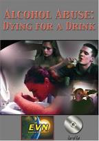 Alcohol Abuse: Dying For a Drink