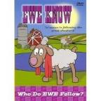 Ewe Know - Who Do Ewe Follow?