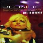 Blondie: Live in Toronto