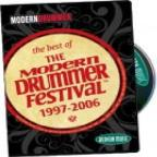 Best Of The Modern Drummer Festival 1997-2006