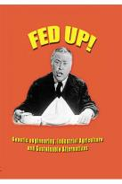 Fed Up!: Genetic Engineering, Industrial Agriculture and Sustainable Alternatives