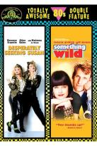 Desperately Seeking Susan/Something Wild