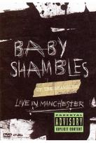 Babyshambles - Up In Shambles - Live from Manchester
