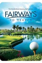 Fairways to Heaven