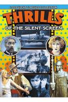 Lost Silent Classics Collection: Thrills of the Silent Screen