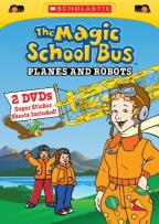 Magic School Bus: Planes and Robots