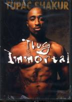 Thug Immortal: The Tupac Shakur Story