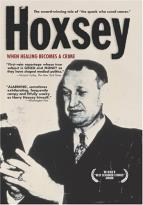 Hoxsey - When Healing Becomes A Crime