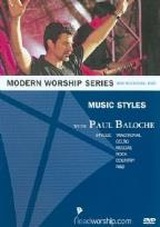 Modern Worship Series - Music Styles with Paul Baloche